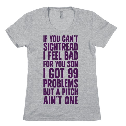 If You Can't Sightread I Feel Bad For You Son Womens T-Shirt