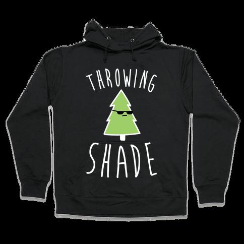 Throwing Shade Tree Hooded Sweatshirt
