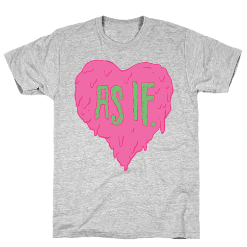 As If Heart Mens T-Shirt