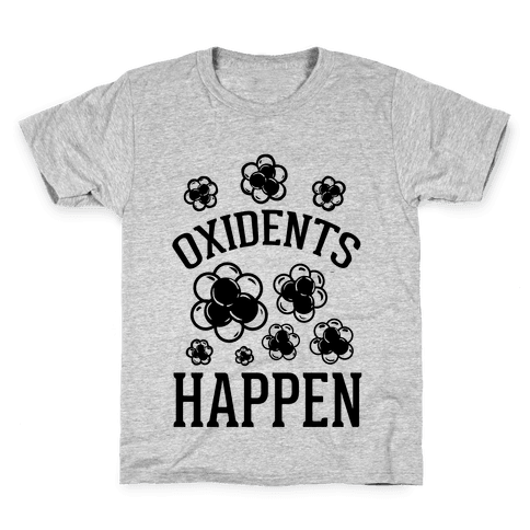 Oxidents Happen Kids T-Shirt