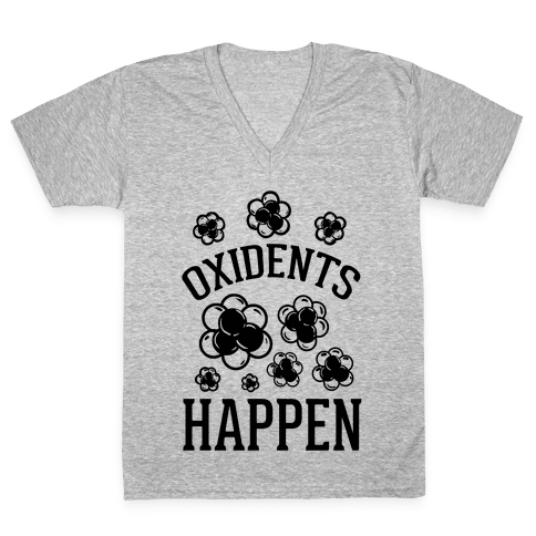 Oxidents Happen V-Neck Tee Shirt