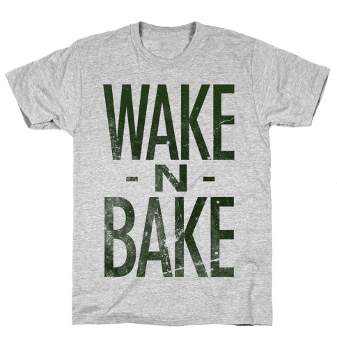 Wake -N- Bake Mens T-Shirt