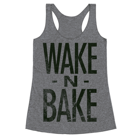 Wake -N- Bake Racerback Tank Top