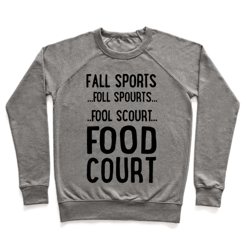 Fall Sports...Food Court Pullover