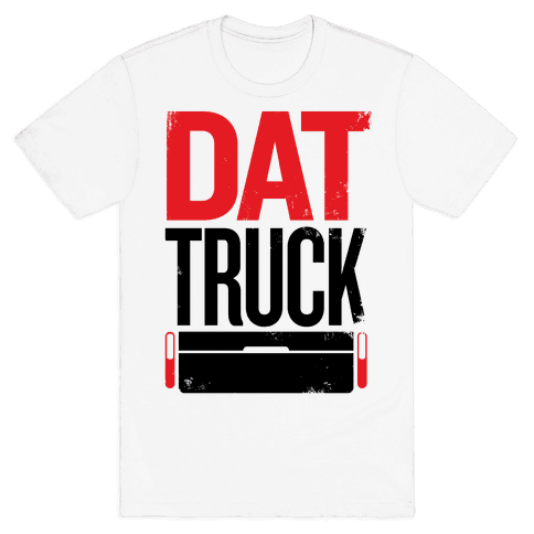 Dat Truck Mens T-Shirt