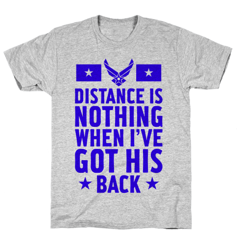 I've Got His Back (Air Force) Mens T-Shirt