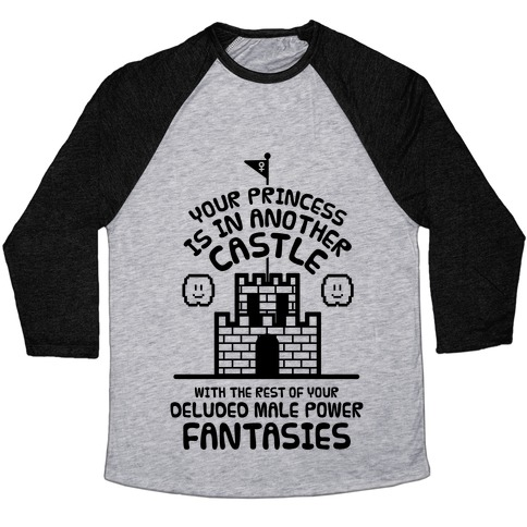 Your Princess Is In Another Castle Baseball Tee