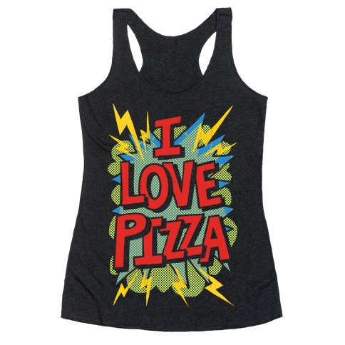 I Love Pizza Pop Art Racerback Tank Top