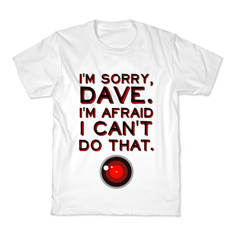 HAL 9000 Quote Kids T-Shirt