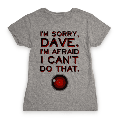 HAL 9000 Quote Womens T-Shirt