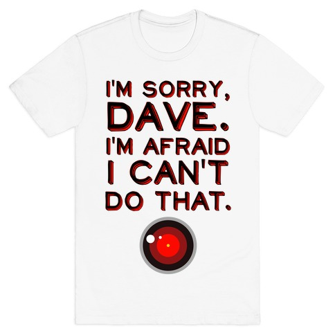 HAL 9000 Quote Mens T-Shirt