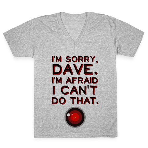HAL 9000 Quote V-Neck Tee Shirt