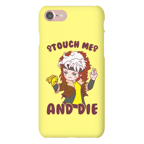 Touch Me and Die Rogue Phone Case