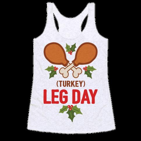 (Turkey) Leg Day Racerback Tank Top