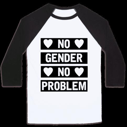 No Gender No Problem Baseball Tee