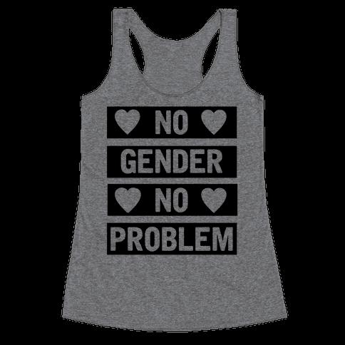 No Gender No Problem Racerback Tank Top