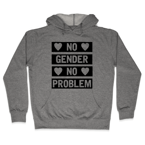 No Gender No Problem Hooded Sweatshirt