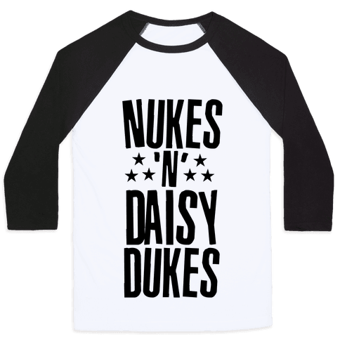 Nuke's 'n Daisy Dukes Baseball Tee