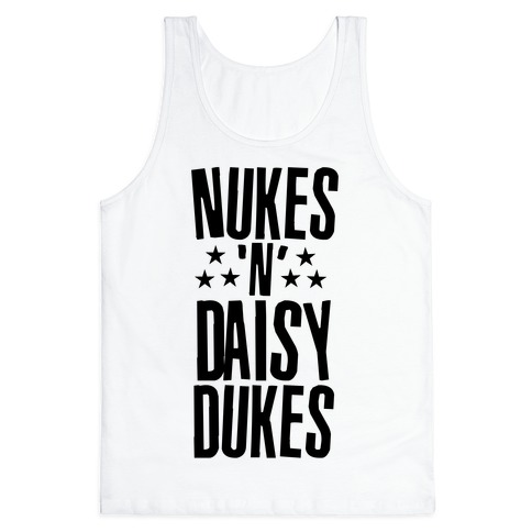 Nuke's 'n Daisy Dukes Tank Top