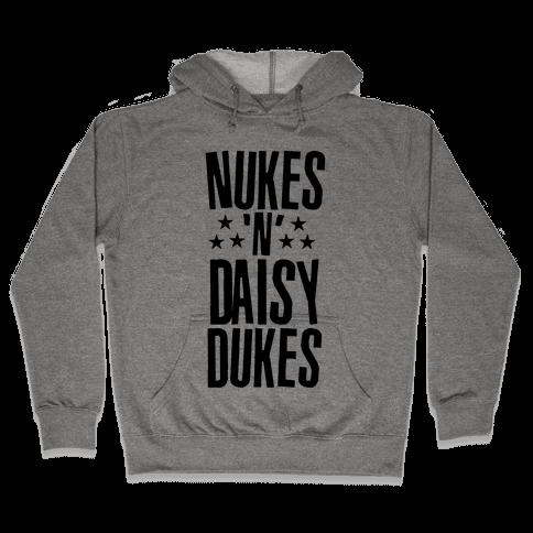 Nuke's 'n Daisy Dukes Hooded Sweatshirt