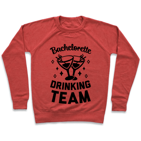 Bachelorette Drinking Team Pullover