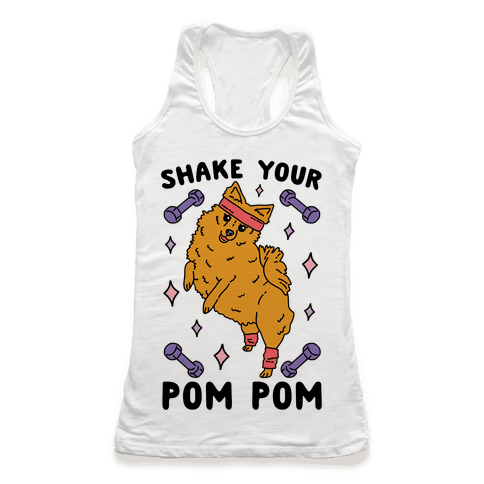 Shake Your Pom Pom Racerback Tank Top