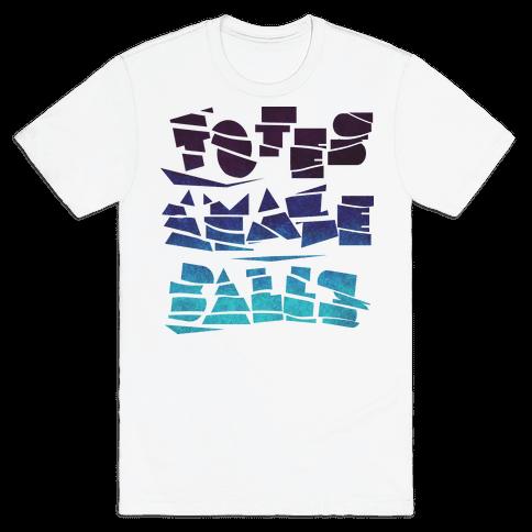 Totes Amazeballs Mens T-Shirt