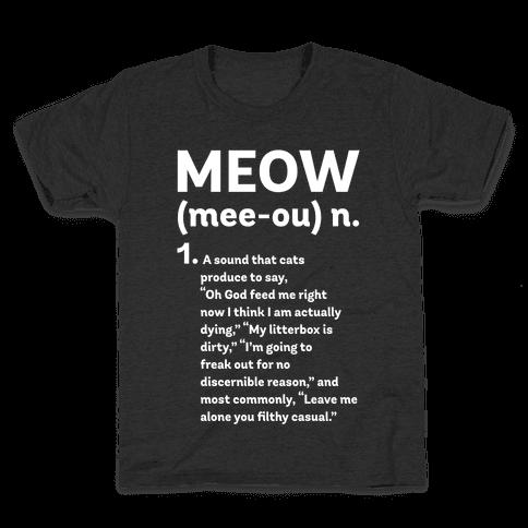 Meow - Noun Kids T-Shirt