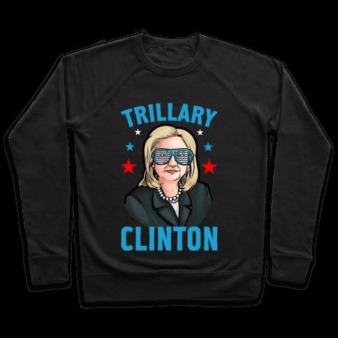 Trillary Clinton Pullover