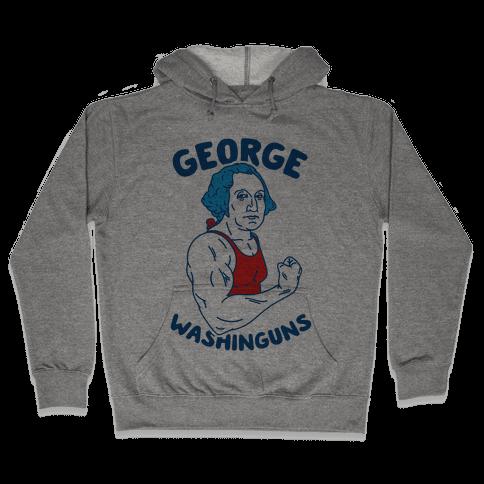 George WashinGUNS Hooded Sweatshirt