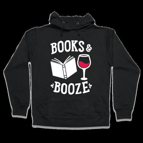 Books & Booze Hooded Sweatshirt