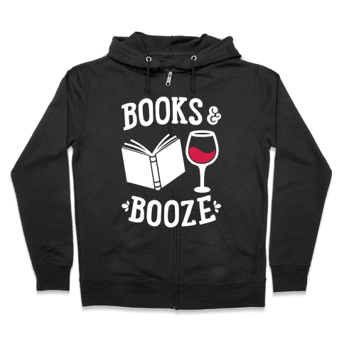 Books & Booze Zip Hoodie
