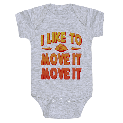 I Like to Move it Move It! Baby Onesy