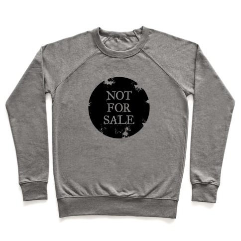 Not For Sale Pullover