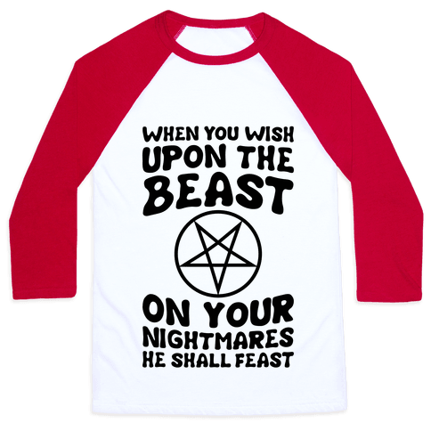 When You Wish Upon The Beast Baseball Tee