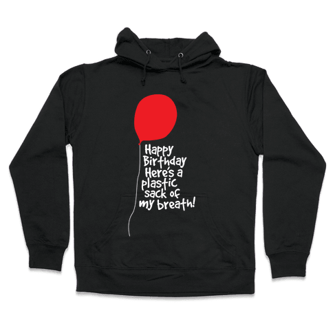 A Sack Of Breath! Hooded Sweatshirt