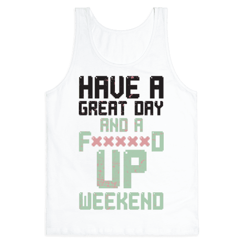 Fd Up Weekend(censored) Tank Top