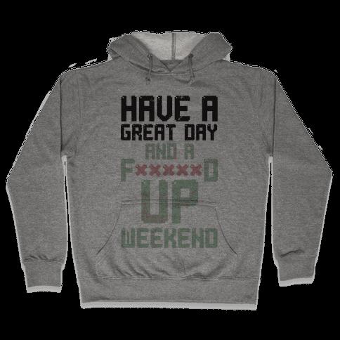Fd Up Weekend(censored) Hooded Sweatshirt