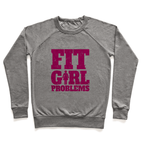 Fit Girl Problems Pullover