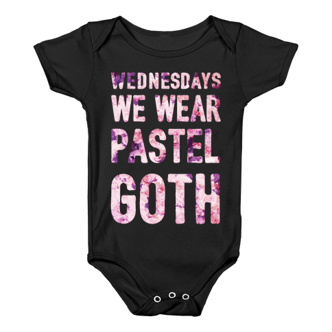 Wednesdays We Wear Pastel Goth Baby Onesy