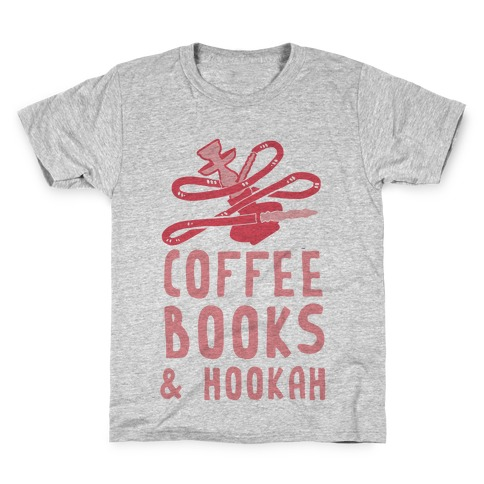 Coffee, Books & Hooka Kids T-Shirt