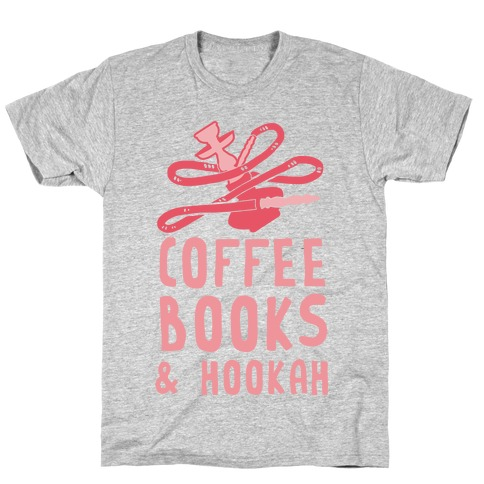 Coffee, Books & Hooka T-Shirt