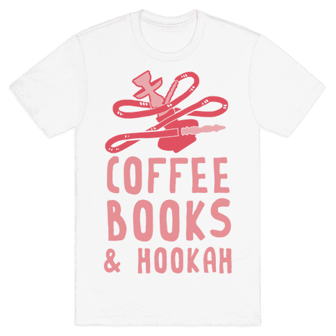 Coffee, Books & Hooka Mens T-Shirt