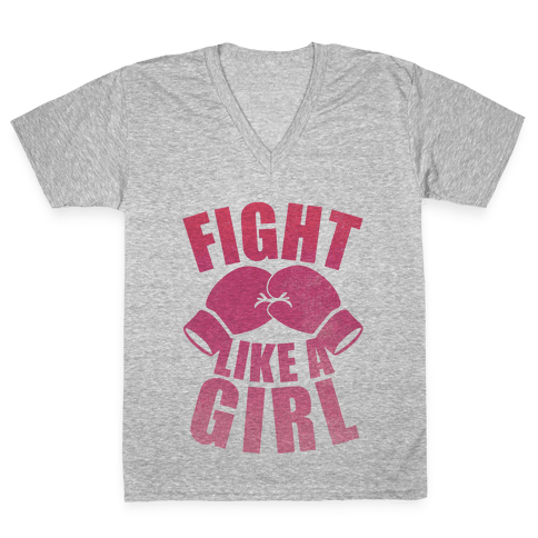 Fight Like A Girl V-Neck Tee Shirt
