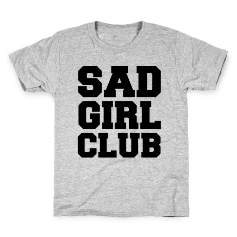 Sad Girl Quotes T Shirts Lookhuman