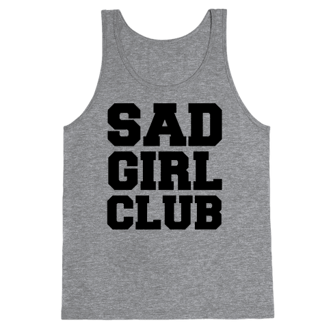Sad Girl Club Tank Top