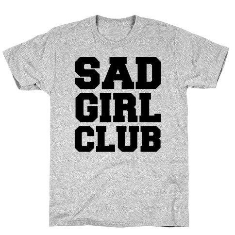 Sad Girl Club T-Shirt