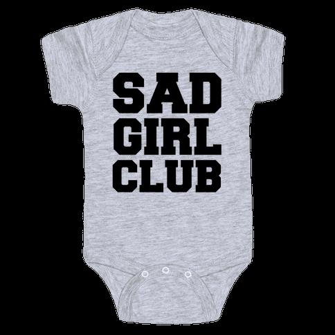 Sad Girl Club Baby Onesy