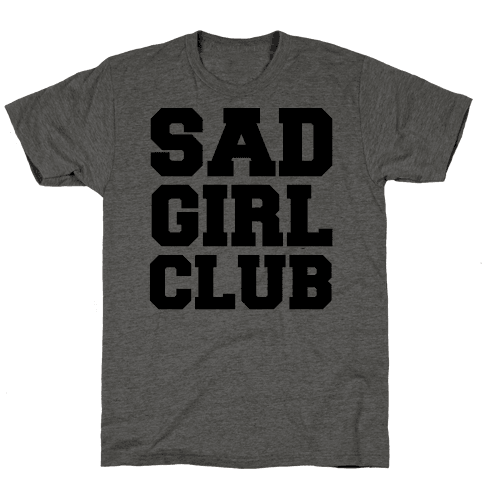 Sad Girl Club Mens T-Shirt