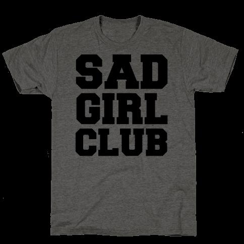 Sad Girl Club Mens T-Shirt